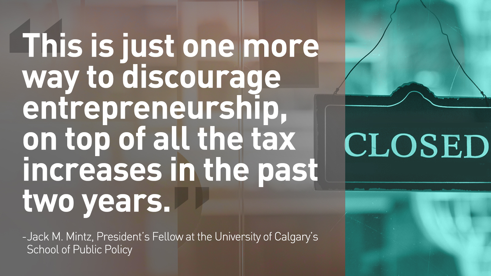 WARKENTIN CONDEMNS TAX HIKE ON JOB CREATORS